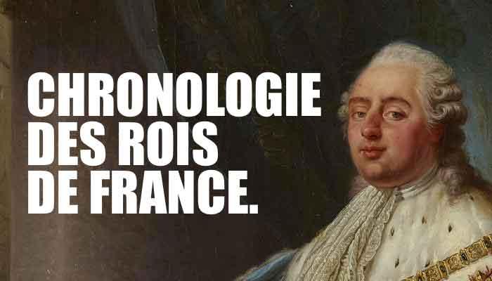 chronologie-rois-de-france-histoire