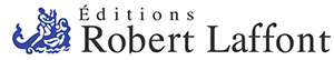 Editions Robert Laffont